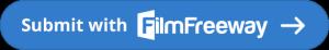 Submit for 2018 via Film Freeway